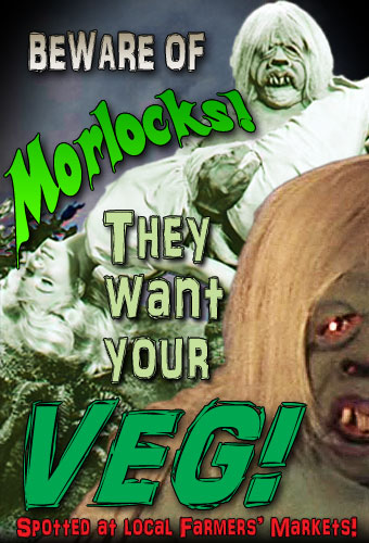 Beware of Morlocks